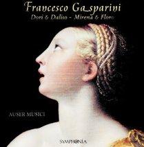 Francesco Gasparini: Dori & Daliso; Mirena & Floro [Audio CD] - $8.00