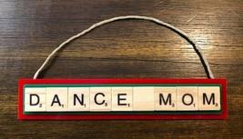 Dance Mom Dancing Innovate Dream Christmas Ornament Scrabble Tap Ballet ... - $8.90