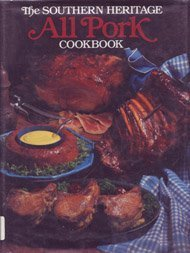 The Southern Heritage All Pork Cookbook (Southern Heritage Cookbook Library) [De