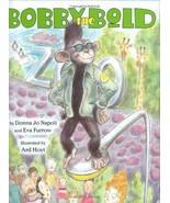 Bobby the Bold By Donna Jo Napoli; Eva Furrow - $4.60