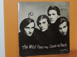 The Wild Ones Sing Come on Back 45 record autographed Graves Trick Wrigh... - $54.99