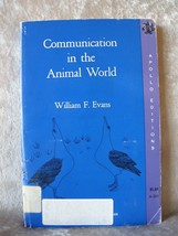 Rare Communication in the Animal World by William F. Evans 1968 Ex Libra... - $9.39