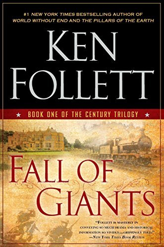Primary image for Fall of Giants: Book One of the Century Trilogy [Paperback] Follett, Ken