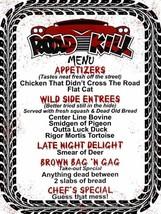 Road Kill Cafe Dining Diner Menu Metal Sign - $29.95