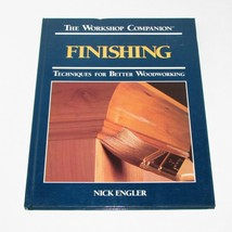 BOOK THE WORKSHOP COMPANION FINISHING TECHNIQUES FOR BETTER WOODWORKING ... - $6.07