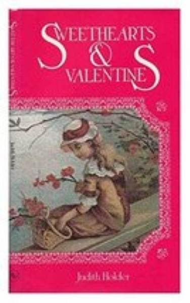 Sweethearts & valentines by Holder, Judith