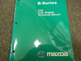 1999 Mazda B Series 2.5L Motor Truck Service Repair Shop Manual Factory ... - $23.68