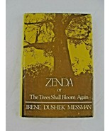 Zenda or the trees shall bloom again- 1st Edition 1981- Messman - $32.62