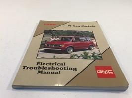 1988 GMC Truck M Van Models Electrical Troubleshooting Manual X-8843 - $14.99