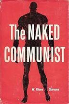 The Naked Communist [Hardcover] W. Cleon Skousen - $30.00
