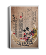 Mickey and Minnie To My Wife I Love You Forever Portrait Canvas .75in Frame - $25.00+