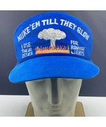 Nuke em till they Glow hat cap snapback use asses runaway lights felt bo... - $247.50