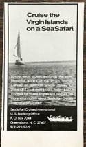 1979 SeaSafari Cruises Greensboro NC Print Ad Cruise the Virgin Islands - $7.15