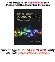 Introductory Econometrics: A Modern Approach by Jeffrey M. Wooldridge, 7... - $64.90
