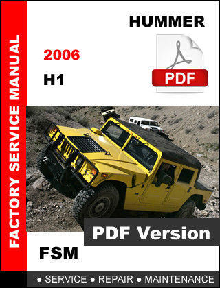 HUMMER H1 2006 OEM SERVICE REPAIR MAINTENANCE FACTORY MANUAL