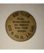 Vintage Wooden Nickel 400 Club Los Angeles CA Jazz Token - $19.99