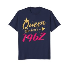 Fashion Shirts -56th Birthday Gifts Shirts for Women Queen Since 1962 Men - $19.95+