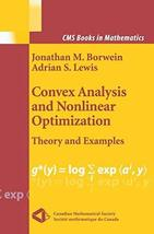 Convex Analysis and Nonlinear Optimization: Theory and Examples (CMS Boo... - $46.40