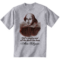 William Shakespeare Hell Quote - New Cotton Grey Grey Tshirt - $24.02