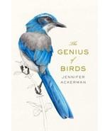 The Genius of Birds  : Jennifer Ackerman : New Hardcover  @ZB - $13.45