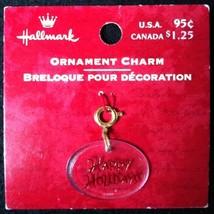 2000 Hallmark Ornament Charm - HAPPY HOLIDAYS - MOC - $4.99