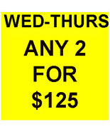 WED-THURS SPECIAL PICK ANY 2 FOR $125 BEST OFFERS DISCOUNT MAGICK  - $125.00