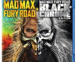 Mad Max: Fury Road /Fury Road Black & Chrome (BD Double Feature) [Blu-ray]