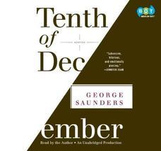 Tenth of December: Stories [Audio CD] [Jan 01, 2013] George Saunders - $31.10