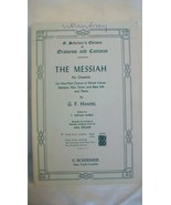 The Messiah An Oratorio by G. F. Handel Piano Sheet Music from G. Schirmer - $44.55