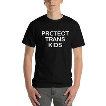 Protect Trans Kids T shirt - $14.95