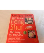 Lillian Too's Easy-To-Use Feng Shui by Lillian Too (1999, Paperback) - $7.43