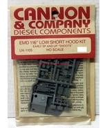 """Cannon & Co~LN-1105~HO~EMD 116"""" Low Short Hood Kit~Early SP & UP Snoots~... - $10.00"""