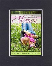 GoodOldSaying  Poem for Mother's Day - [The Love of a Mother  Happy Mother's Day - $11.14