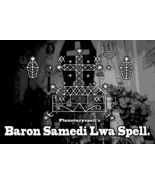 BARON SAMEDI LWA SPELL - Love, Money, Sex, Power - Voodoo Spell - $200.00