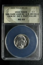 RARE 1933 Token Dan Carr Struck On Buffalo 5¢ Nickel ANACS MS69 Lot A 470 image 1