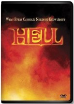 WHAT EVERY CATHOLIC NEEDS TO KNOW ABOUT HELL - DVD