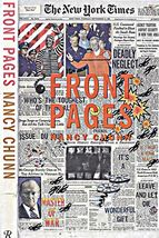 FRONT PAGES by ARTIST NANCY CHUNN NEW YORK TIMES LARGE BOOK 1997 - $6.00