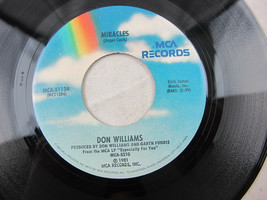 """Don WIlliams Miracles Don't Want To Love You 1981 MCA Record Vinyl 7"""" 45... - $4.46"""