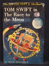 Tom Swift in the Race to the Moon (The New Tom Swift Jr. Adventures, Ser... - $27.20