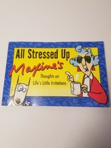 All Stressed Up Maxine's Thoughts on Life's Little Irritations - $7.91