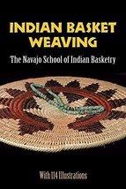 Indian Basket Weaving by Navajo School of Indian Basketry (1971) Paperba... - $14.89