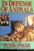 In Defense of Animals Singer, Peter - $6.88