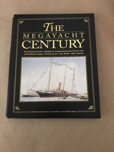 The Megayacht Century / With Slip Case / 5 Buck Book