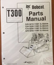 Bobcat T300 Skid Steer Parts Catalog Manual - Part Number # 6902226 - $53.00