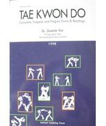 1998 TAE KWON DO TAEGEUK PALGWE FORMS BY DAESHIK KIM KARATE KUNG FU MART... - $75.00
