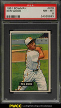 1951 Bowman Baseball Card  #209 Ken Wood PSA 8 NM-MT - St Louis Browns - $68.31