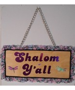 "My Exclusive Design~Handmade~""Shalom Y'all"" 13"" x 5 1/2"" Wooden Wall/Doo... - $18.00"