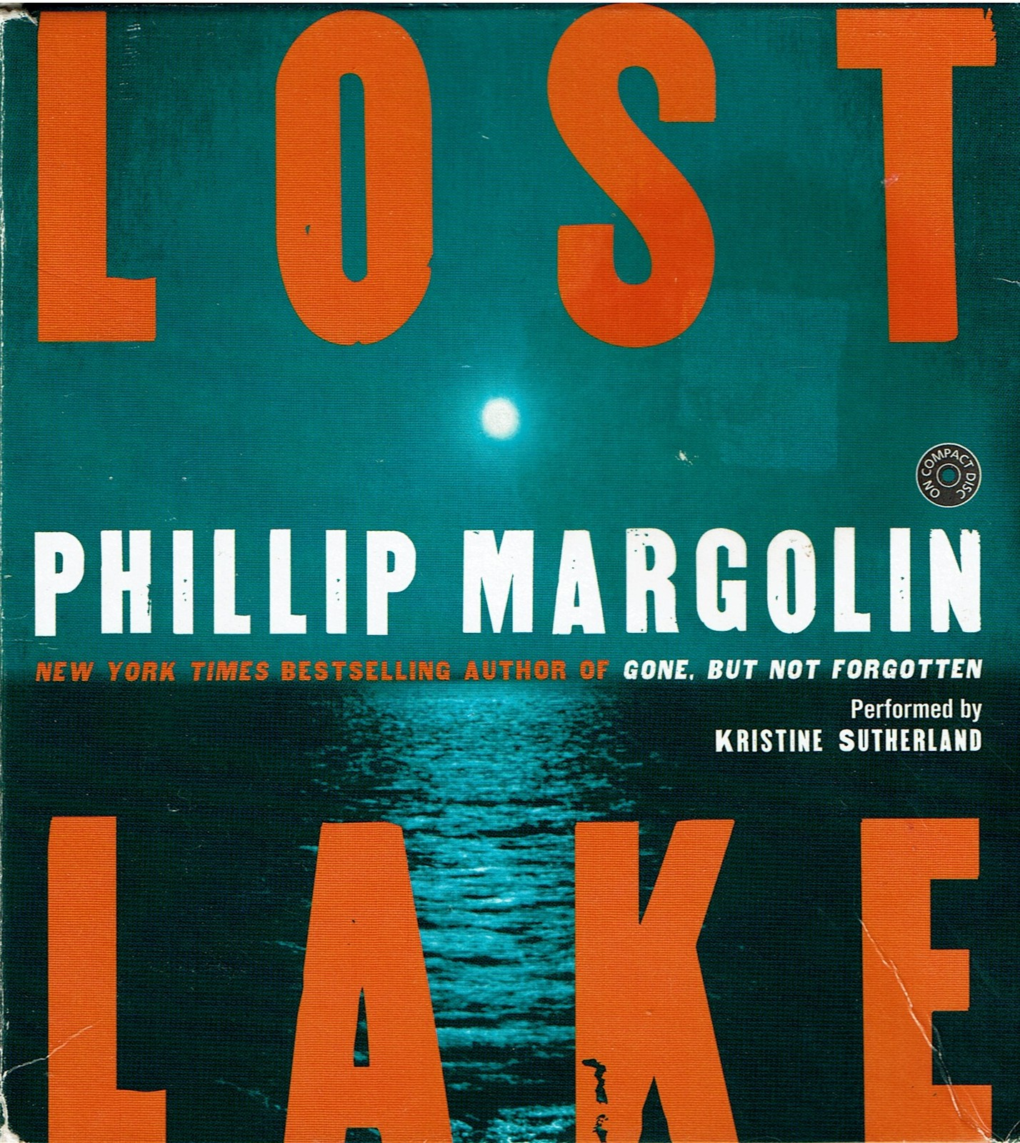 LOST LAKE, by Phillip Margolin, Audiobook, (2005, 6 Hours, on 5 Cd's, Abridged)