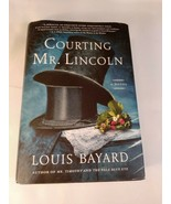 Courting Mr. Lincoln : A Novel by Louis Bayard (2019, Hardcover) First E... - $5.93
