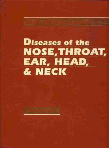 Diseases of the Nose, Throat, Ear, Head and Neck (OTORHINOLARYNGOLOGY: HEAD AND